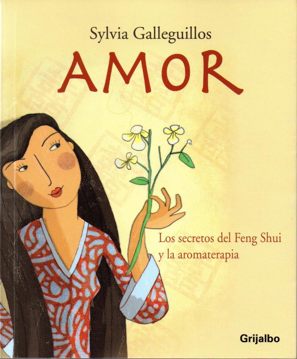 Amor los secretos del feng shui y la aromaterapia random - Libros feng shui ...